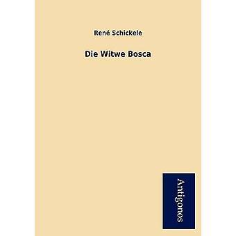 Die Witwe Bosca by Schickele & Ren
