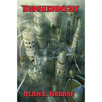 Consignment by Nourse & Alan E.