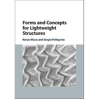Forms and Concepts for Lightweight Structures by Koryo Miura