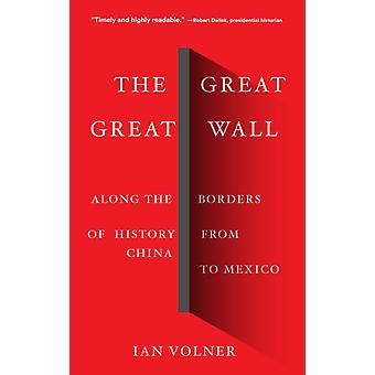 Great Great Wall av Ian Volner