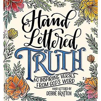 Håndbrev sannhet - 60 inspirerende vers fra Gud & apos; s Word av Debbie Br