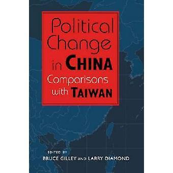 Politisk förändring i Kina - jämförelser med Taiwan av Bruce Gilley-
