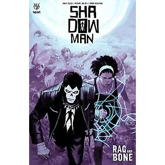 Shadowman (2018) Vol. 3 - Rag and Bone by Andy Diggle - 9781682153147