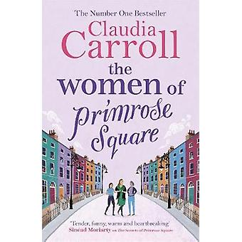 The Women of Primrose Square - An emotional and uplifting novel about