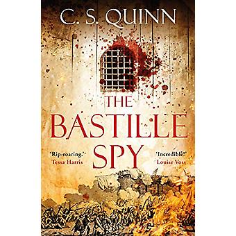 The Bastille Spy by C. S. Quinn - 9781786498427 Book