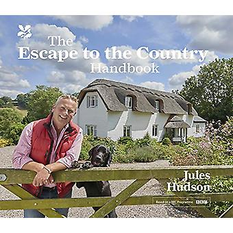 The Escape to the Country Handbook by Jules Hudson - 9781911358909 Bo
