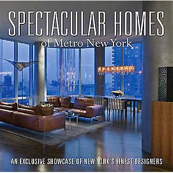 Spectacular Homes of Metro New York by Brian Carabet - 9781933415147