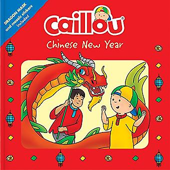 Caillou - Chinese New Year - Dragon Mask and Mosaic Stickers Included b