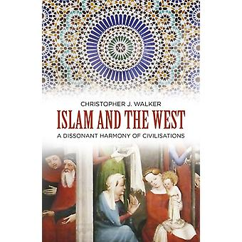 Islam and the West door Christopher J Walker