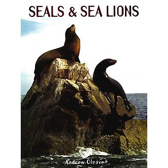 Seals amp Sea Lions by Andrew Cleave