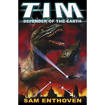 Tim Defender of the Earth by Sam Enthoven - 9780552572941 Book