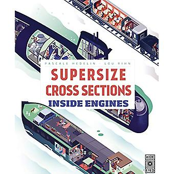 Supersize Cross Sections - Inside Engines by Pascale Hedelin - 9781786