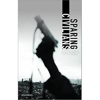 Sparing Civilians by Seth Lazar - 9780198863526 Book