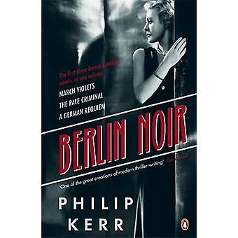Berlim Noir - violetas de março - o criminoso pálido - um Requiem Alemão de