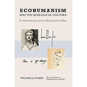 Ecohumanism and the Ecological Culture - The Educational Legacy of Lew