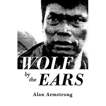 Wolf by the Ears by Alan Armstrong - 9781543954708 Book