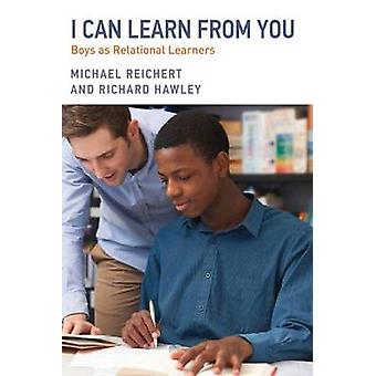 I Can Learn from You  Boys as Relational Learners by Michael Reichert & Richard A Hawley