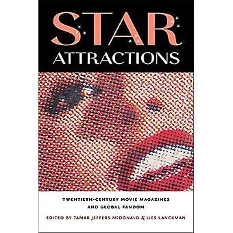 Star Attractions - Twentieth-Century Movie Magazines and Global Fandom