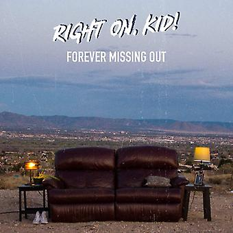 Right on Kid! - Forever Missing Out [CD] USA import
