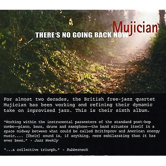 Mujician - There's No Going Back Now [CD] USA import