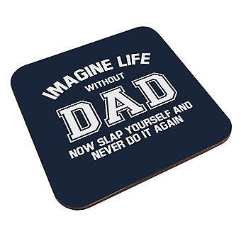 Imagine a vida sem o pai coaster