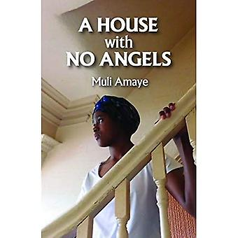 A House With No Angels