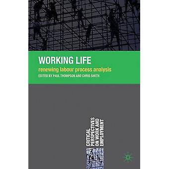 労働生活 - ポール・トンプソンによる労働プロセス分析の更新 - 978