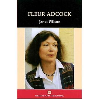 Fleur Adcock by Janet Wilson - 9780746310403 Book
