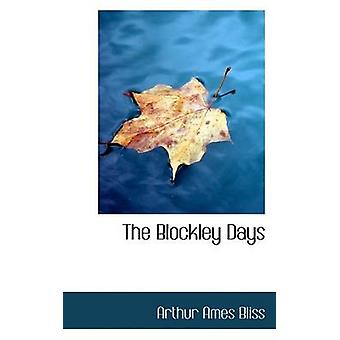The Blockley Days by The Blockley Days - 9781116505634 Book
