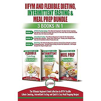 IIFYM Flexible Dieting - Intermittent Fasting & Meal Prep - 3 Boo