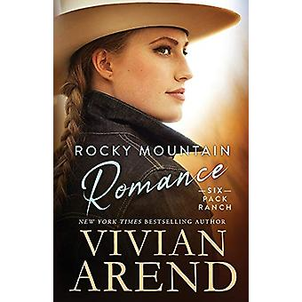Rocky Mountain Romance by Vivian Arend - 9781999063467 Book