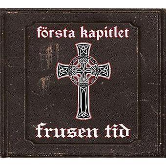 Frusen Tid - Forsta Kapitlet [CD] USA import