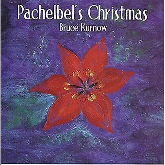 Bruce Kurnow - Pachelbel's Christmas [CD] USA import