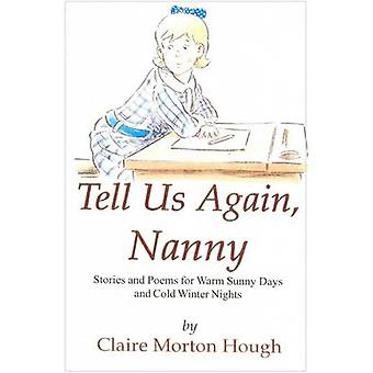 Tell Us Again Nanny by Claire Morton Hough