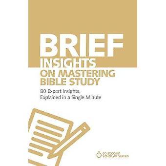 موجز الأفكار على إتقان دراسة الكتاب المقدس-رؤى الخبراء 80 في بي