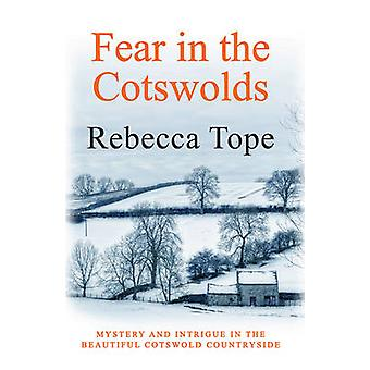 Fear in the Cotswolds by Rebecca Tope - 9780749021405 Book