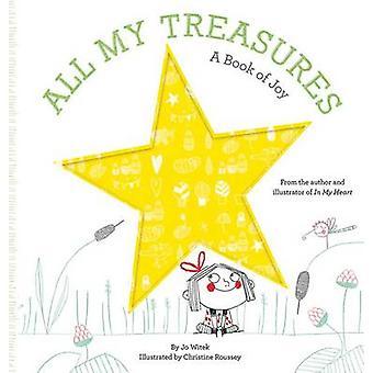 Alla mina skatter - en bok av glädje av Jo Witek - Christine Roussey - 978