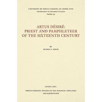 Artus DA (c)sirA (c) - Priest and Pamphleteer of the Sixteenth Century