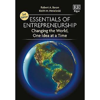 Yrittäjyys - muuttuvassa maailmassa - yksi Idea ti Essentials