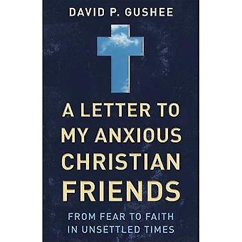 Una carta a mis amigos cristianos ansiosos