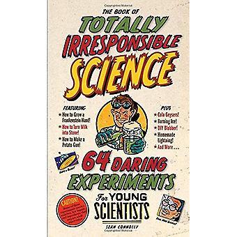 Het boek van de volstrekt onverantwoord wetenschap
