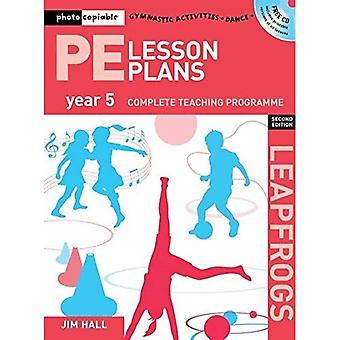 PE Les plannen jaargang 5: Photocopiable gymnastiek activiteiten, dans en spelletjes onderwijs programma's (Leapfrogs)