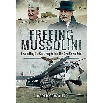 Liberazione di Mussolini: Smantellamento del mito di Skorzeny nel Raid Gran Sasso