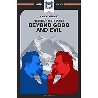 Beyond Good and Evil (The Macat Library)