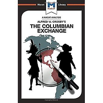The Columbian Exchange (The� Macat Library)