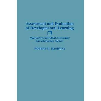 Beurteilung und Bewertung der qualitativen Einzelbewertung Developmental Learning und Funktionsmuster von Hashway & Robert M.