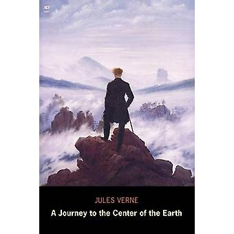 A Journey to the Center of the Earth Ad Classic by Verne & Jules