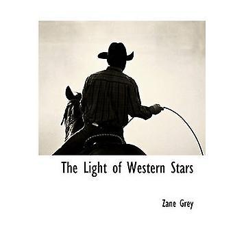 La luce delle stelle occidentale di grigio & Zane