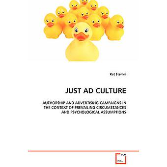 JUST AD CULTURE by Stamm & Kat