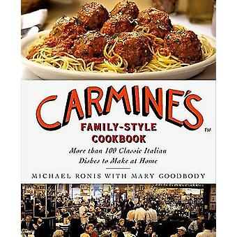 Carmine's Family-Style Cookbook - More Than 100 Classic Italian Dishes
